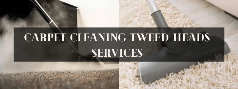 Carpet Cleaning Tweed Heads Services